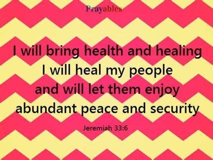 scripture for comfort and healing prayables bible verses about healing abundant peace