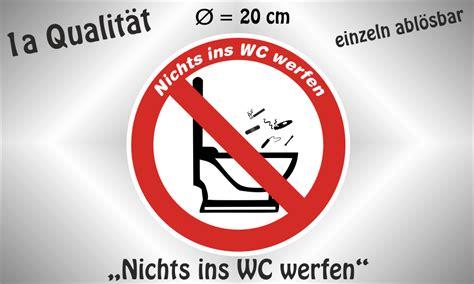 Folien Aufkleber Laminiert by Nichts Ins Wc Werfen Verbotszeichen 20 Cm Aufkleber Zus