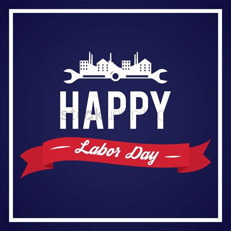 Happy Labor Day by Happy Labor Day Design Vector Image 1557735 Stockunlimited