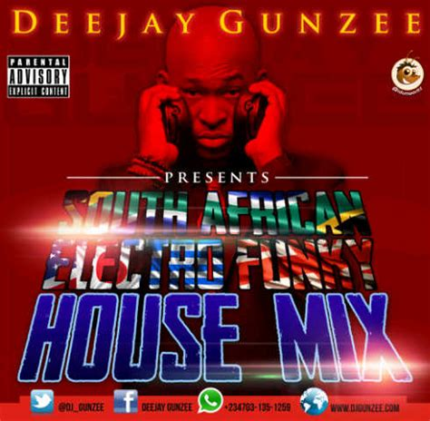 funky house music downloads bn download spice up your weekend with dj gunzee presents south african electro
