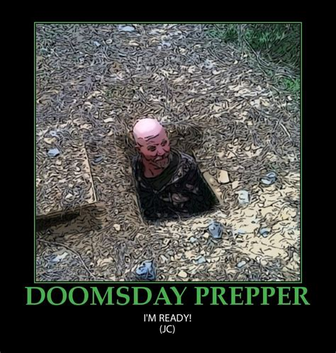doomsday preppers quotes quotesgram