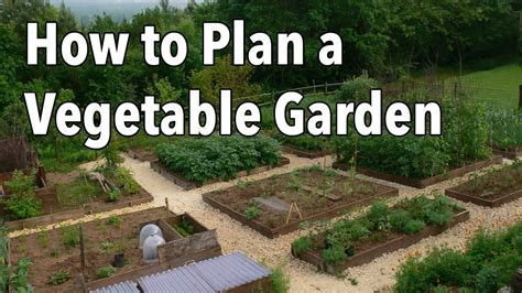 plan  vegetable garden design   garden layout youtube