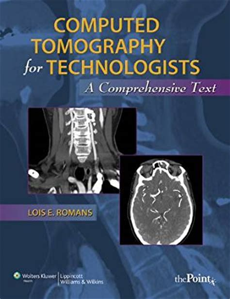 mosbyã s review for computed tomography e book books computed tomography for technologists a comprehensive