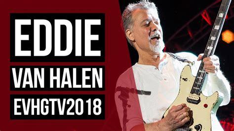 eddie van halen on youtube eddie van halen on evh gear tv 2018 youtube