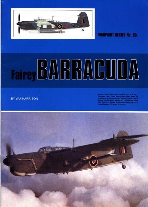 libro the fairey barracuda orange descarga de libros gratis warpaint no 35 fairey barracuda w a harrison