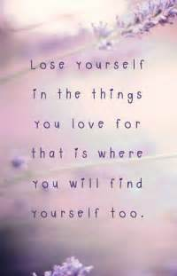 Lose yourself in the things saying about yourself