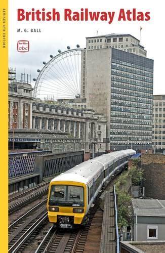 libro the railway atlas of libro abc british railway atlas di m g ball