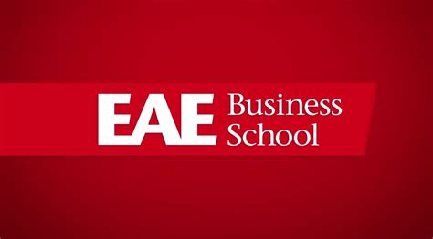 Eae International Mba Fee by Conoce Eae Business School Opini 243 N Eae