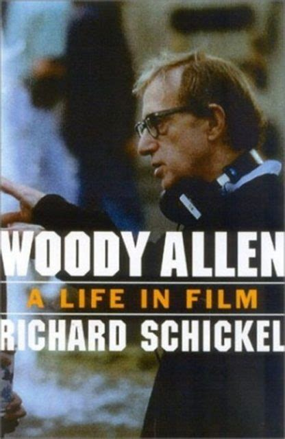 biography documentary film votw richard schickel s woody allen documentary a life in