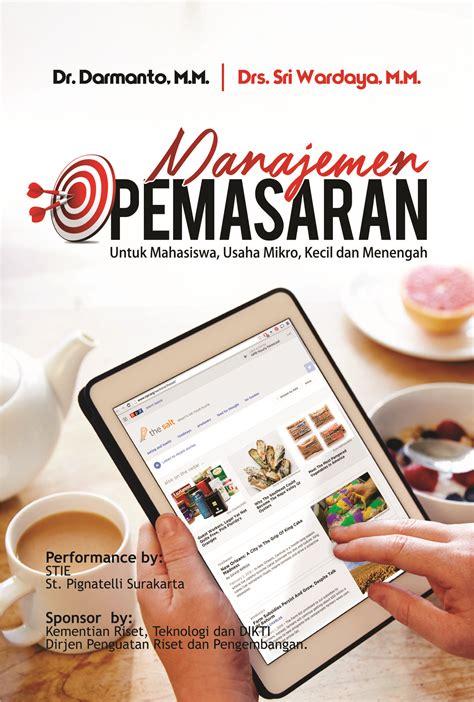 Manajemen Pemasaran Untuk Eksekutif Non Pemasaran buku manajemen pemasaran untuk mahasiswa usaha mikro kecil dan menengah penerbit buku deepublish