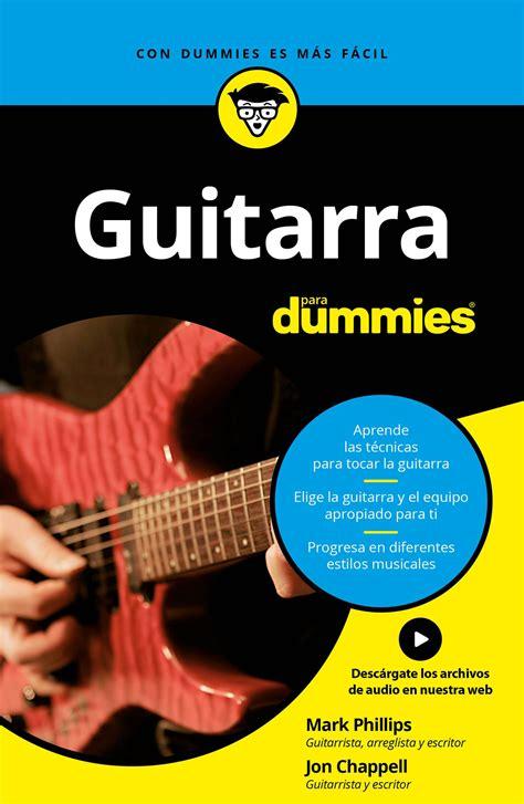 guitarra para dummies descargar libros gratis descargar guitarra para dummies pdf espa 241 ol