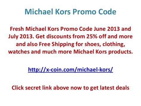 michael kors promo code discounts coupons 2015 michael kors promo code june 2013 70 off and free