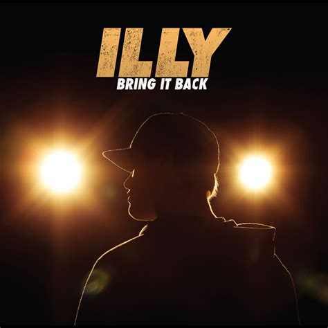 bring us back an oul of illy bring it back out now