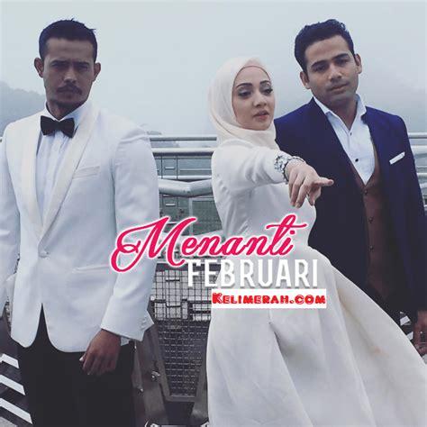 film malaysia zul arifin terbaru tonton menanti feruari 2016 lakonan nur fathia latiff