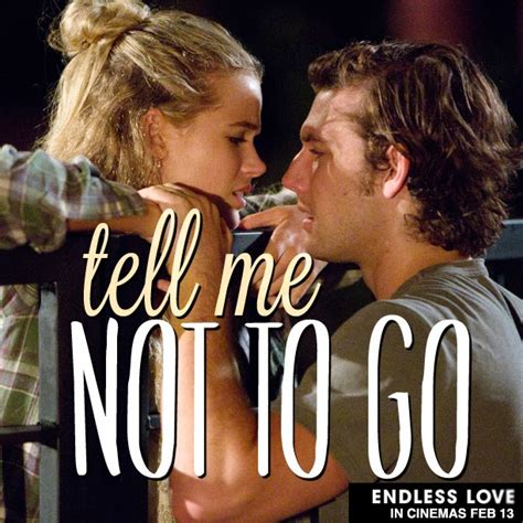 endless love film online deutsch endless love movie quotes 2014 quotesgram