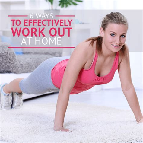 6 ways to effectively workout at home