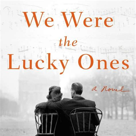 we were the lucky ones a novel books we were the lucky ones by review novel