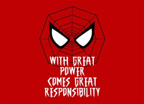 With Great Power with great power comes great responsibility t shirt