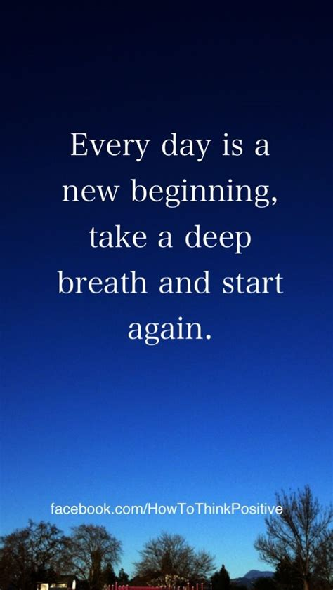 every day is a new beginning quotes inspiration loa