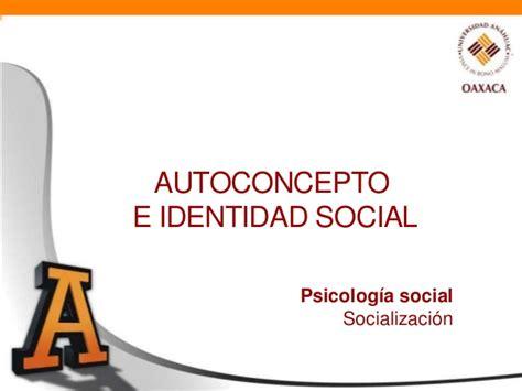 si鑒e social but psicolog 237 a social autoconcepto e identidad