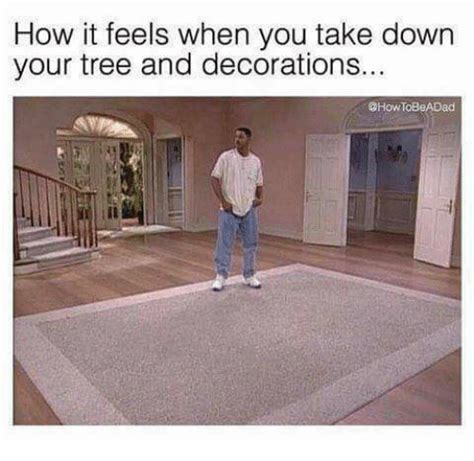 how it feels when you take down your tree and decorations