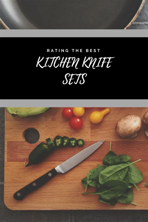 the best kitchen knife sets reviews 2018 buying guide