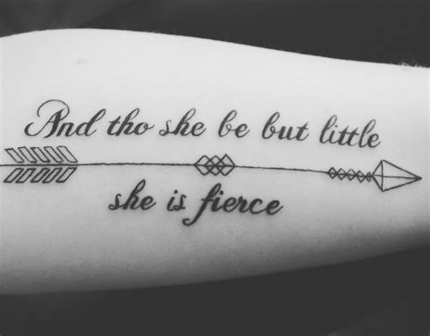 though she be but little tattoo shakespeare quot and though she be but she is