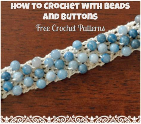 bead button free patterns how to crochet with and buttons 16 free crochet