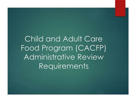 cacfp forms child and adult care food program cacfp ppt child and adult care food program cacfp