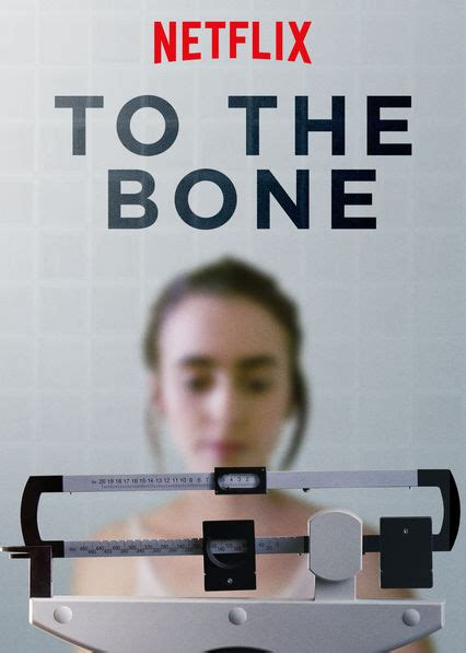 to the bone is to the bone available to on uk netflix