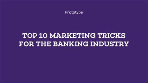 8 Advertising Tricks Of The Industry by Top 10 Marketing Tricks For The Banking Industry