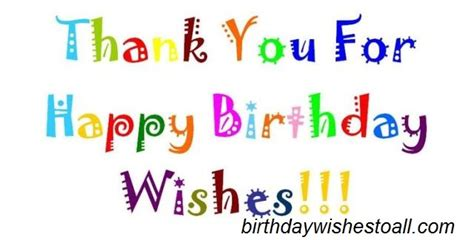 Birthday Wishes Reply With Thanks Quotes Birthday Wishes Reply Birthday Thank You Quotes Notes