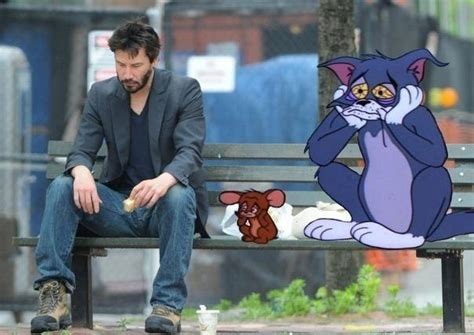 Sad Keanu Reeves Meme - sad keanu reeves meme hanging out with the miserable tom