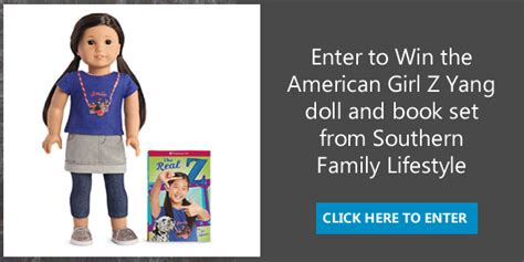 American Girl Doll Sweepstakes 2017 - southern family lifestyle american girl doll z yang giveaway