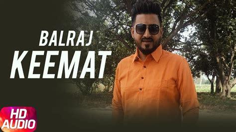 download mp3 song feel by balraj keemat audio song balraj feel full punjabi song