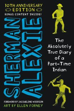 themes indian education sherman alexie the absolutely true diary of a part time indian by sherman