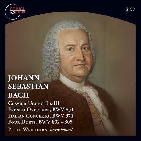 J S Bach j s bach clavier 220 bung ii iii