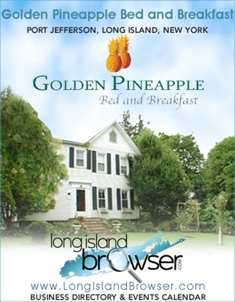 bed and breakfast nyc golden pineapple bed and breakfast port jefferson long