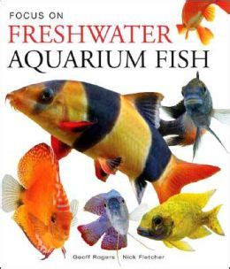fishiq complete seasonal guide to lake fish books focus on freshwater aquarium fish by geoff rogers