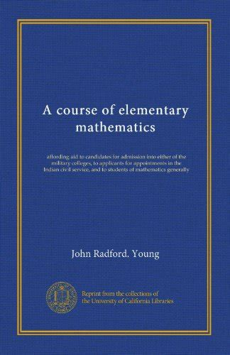 a course of mathematics books a course of elementary mathematics link