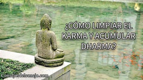 imagenes de karma y darma 191 c 211 mo limpiar el karma y acumular dharma consejos del
