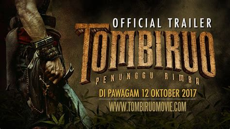 film malaysia tombiruo malaysian supernatural action film tombiruo releases full