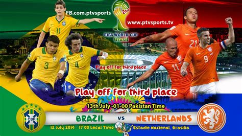 Brazil Vs World Cup Third Place Play Brazil V Preview