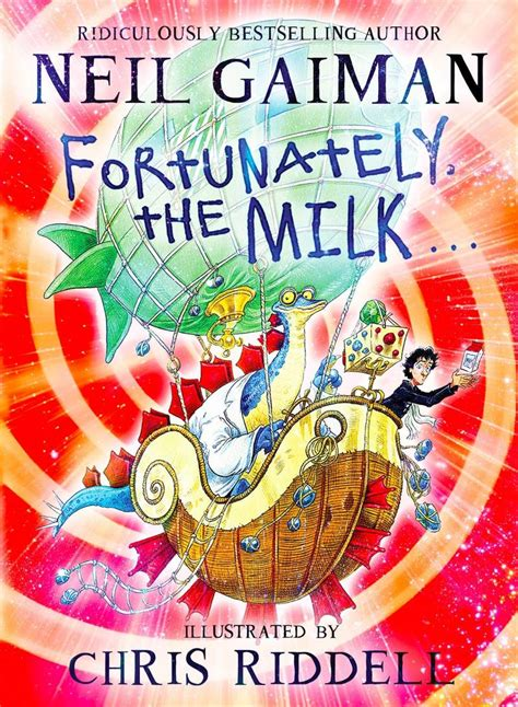 fortunately the milk gaiman s kid novel is a tribute to fatherly trolling boing boing