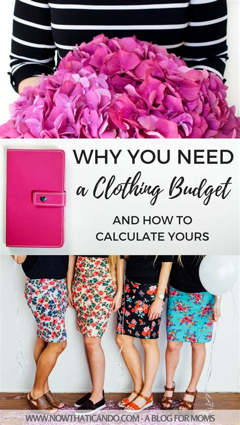 Do You A Separate Budget For Clothes And Accessories by Why You Need A Clothing Budget How To Calculate Yours