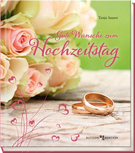 Hochzeit 55 Jahre by Gute W 252 Nsche Zum Hochzeitstag Sassor Tanja