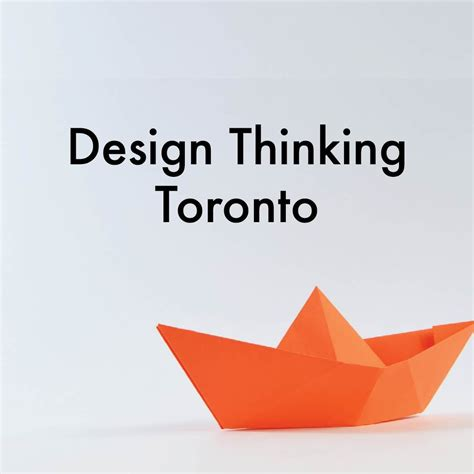 design thinking launch design thinking toronto toronto on meetup