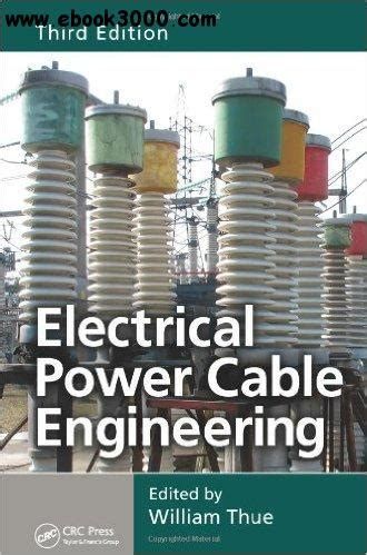 electric power transformer engineering third edition the electric power engineering handbook books electrical power cable engineering third edition free