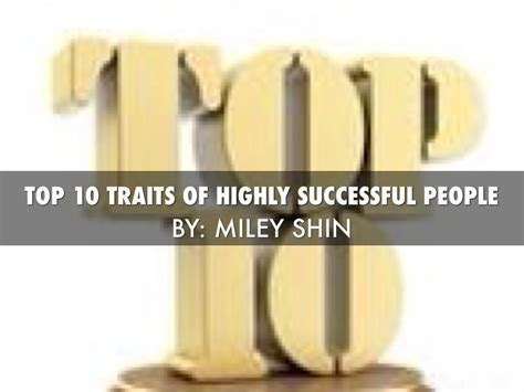 a way out 10 characteristics of highly successful books top 10 traits of highly successful by mxs2572