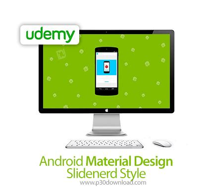 android studio tutorial udemy udemy android material design slidenerd style a2z p30
